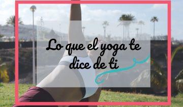 lo que el yoga te dice de ti junio20201